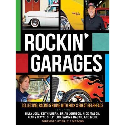 Racing /& Riding with Rocks Great Gearheads Rockin Garages Collecting