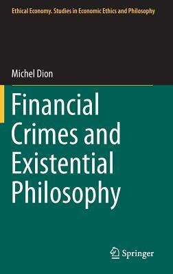 Financial-Crimes-and-Existential-Philosophy