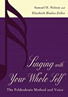 Singing with Your Whole Self