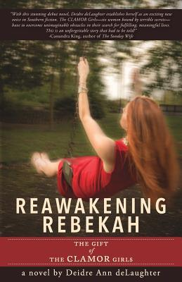 reawakening rebekah:  the gift of the clamor girls