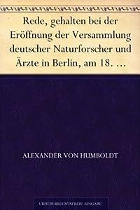 Rede, gehalten bei der Eröffnung der Versammlung deutscher Naturforscher und Ärzte in Berlin, am 18. September 1828