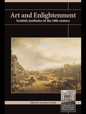 Art and Enlightenment Scottish Aesthetics in the 18th Century