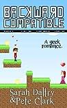 Backward Compatible by Sarah Daltry