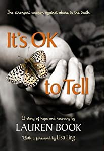 It's Ok to Tell: A Story of Hope and Recovery