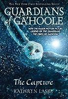 The Capture (Guardians of Ga'Hoole, #1)