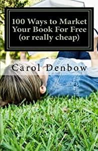 100 Ways to Market Your Book for Free