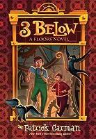 3 Below (Floors #2)