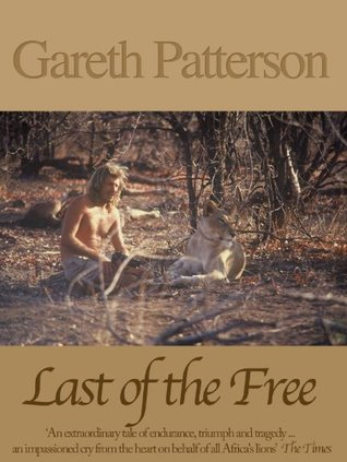 Last of the Free by Gareth Patterson