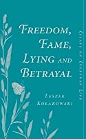 dom fame lying and betrayal essays on everyday life by   dom fame lying and betrayal essays on everyday life