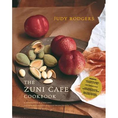Recipes From The Zuni Cafe Cookbook