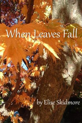 When Leaves Fall