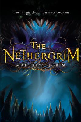 The Nethergrim (The Nethergrim, #1)