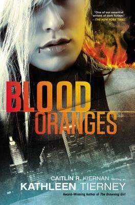 Blood Oranges by Kathleen Tierney