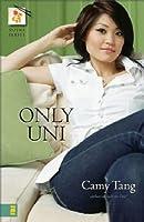 Only Uni (Sushi, #2)