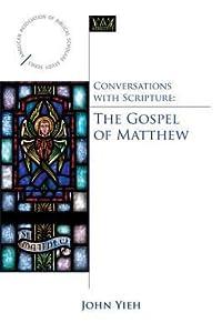 Conversations with Scripture: The Gospel of Matthew