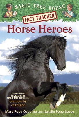 Horse Heroes  by  Mary Pope Osborne