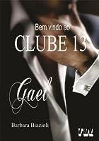 GAEL (Clube 13) (Portuguese Edition)