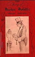 Dr. Doolittle (Original Illustrations & Text) (Classic Books for Children)