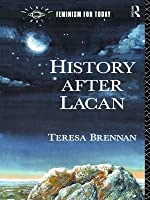 History After Lacan