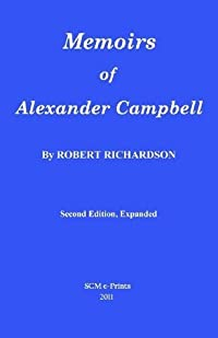 Memoirs of Alexander Campbell