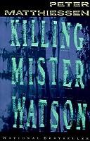 Killing Mister Watson (Vintage International)