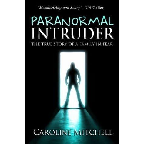 Paranormal Intruder by Caroline Mitchell