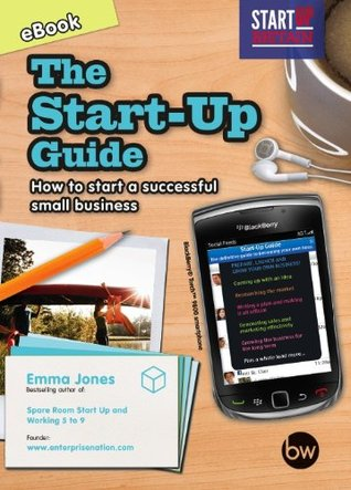 The Start-Up Guide: How to start a successful small business