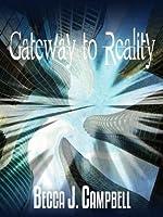 Gateway to Reality (Reality Series)