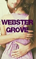 The Webster Grove Series (Webster Grove, #1-5)