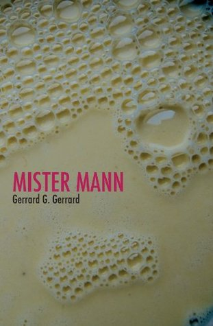 Read Mister Mann By Gerrard G Gerrard