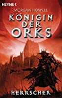 Herrscher (Königin der Orks #3)