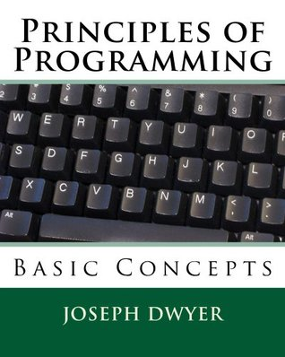 Principles of Programming: Computer programming for kids and beginners