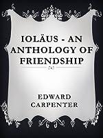 Ioläus - An Anthology of Friendship