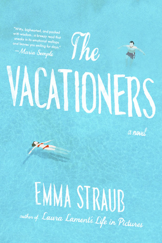 Image result for the vacationers goodread
