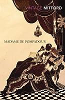 Madame de Pompadour (Classics)