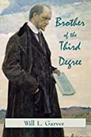 Brother of the Third Degree - Revised