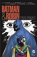 Batman & Robin, Vol. 4: Dark Knight vs. White Knight