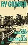 In den Straßen von Los Angeles (German Edition)