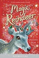 A Christmas Wish (Magic Reindeer)