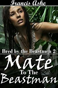 Mate to the Beastman (Bred by the Beastmen #2)
