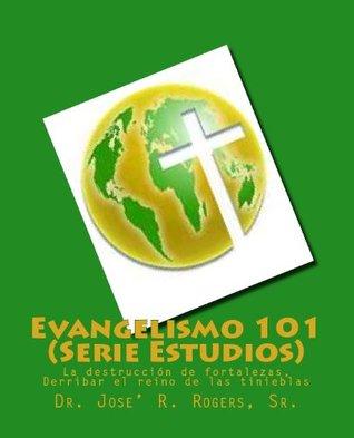 Evangelismo 101 (Serie Estudios) (Spanish Edition)