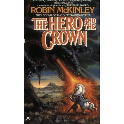 The Hero and the Crown (Damar, #2) by Robin McKinley