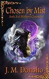 Chosen by Mist (Mistborn Chronicles, #3)