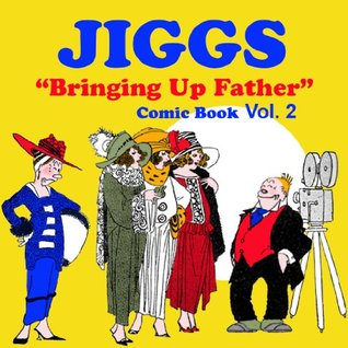"Funny Comics: Jiggs ""Bringing up Father"" Vol. 2 Book (Comic Strips)"