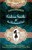 Gideon Smith and the Mechanical Girl (Gideon Smith, #1)