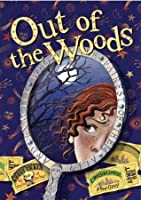 Out of the Woods (Into the Woods)