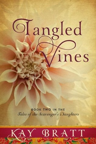 Tangled Vines (Tales of the Scavenger's Daughters #2)