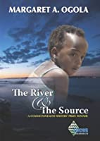 The River and The Source