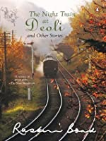 Night Train at Deoli and Other Stories (India)
