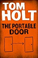 The Portable Door (J. W. Wells ... & The Portable Door (J. W. Wells \u0026 Co. #1) by Tom Holt \u2014 Reviews ... Pezcame.Com